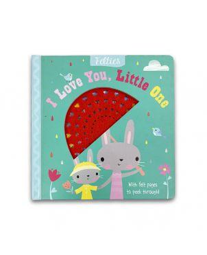 I Love You Little One - Felites